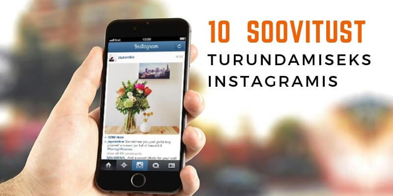 Instagrami turunduse soovitused ja nipid