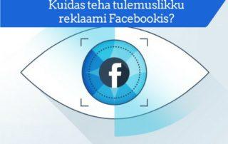 Kuidas teha head reklaami Facebookis