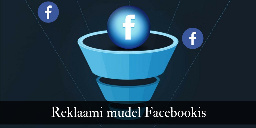 Reklaami mudel Facebookis