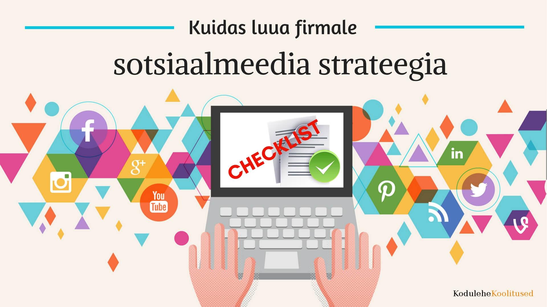 sotsiaalmeedia turunduse strateegia