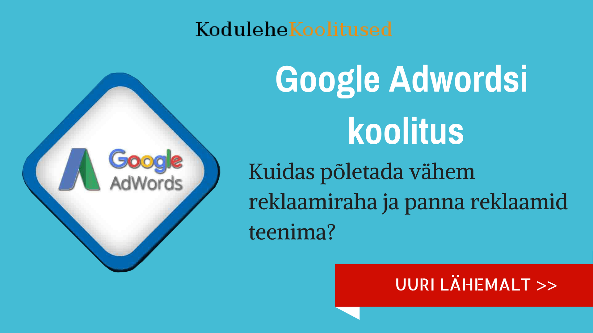 Adwords koolitus