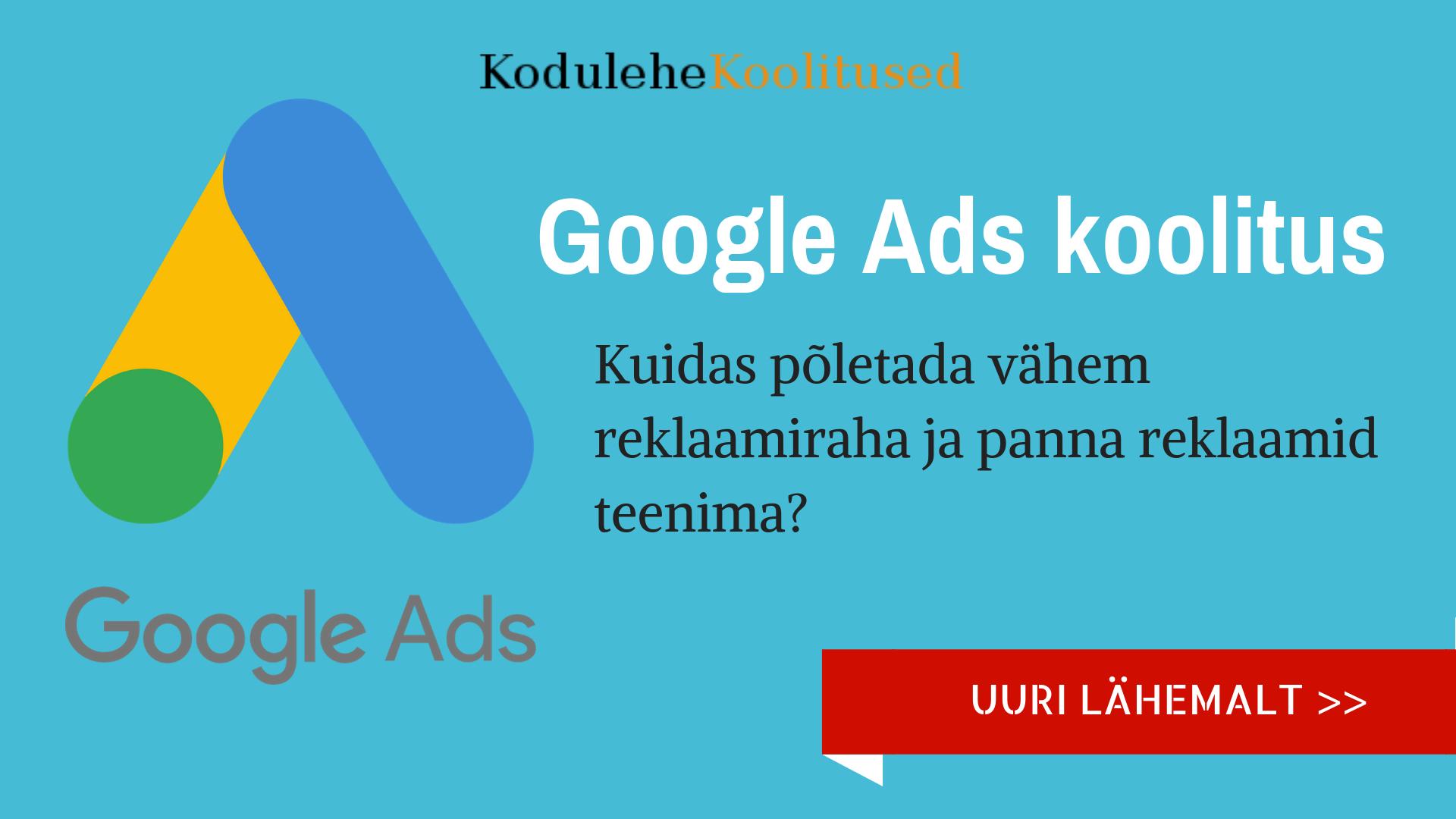 Uus Google Ads koolitus