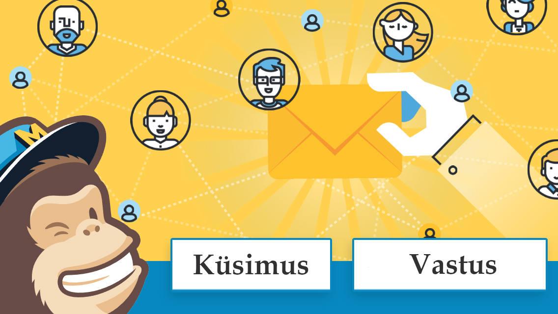 Küsimused MailChimpi kohta