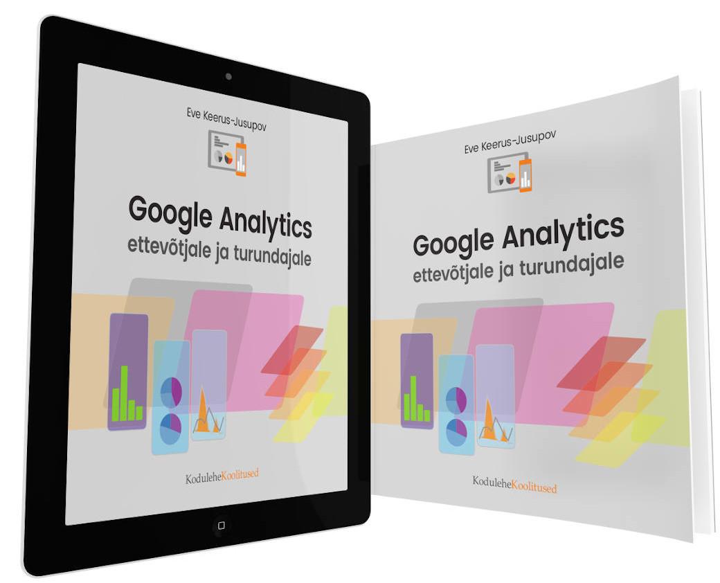 Google Analytics õpik paberil ja elektrooniliselt
