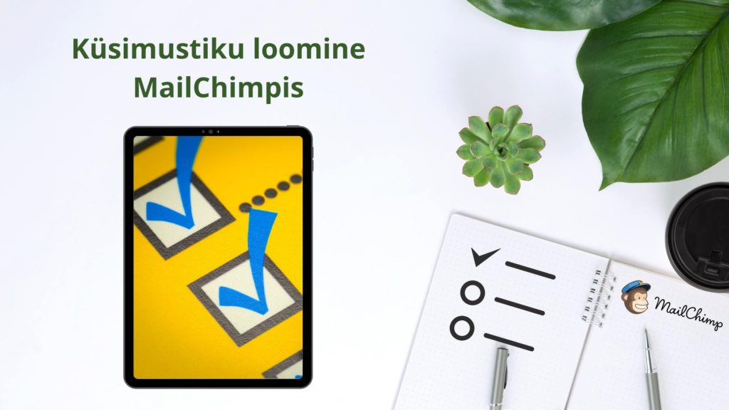 Polli loomine MailChimp abil