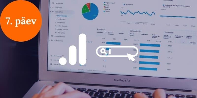 Kodulehe optimeerimine ja Google Analytics - 7. päev